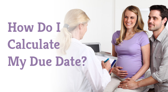 How Do I Calculate My Due Date?